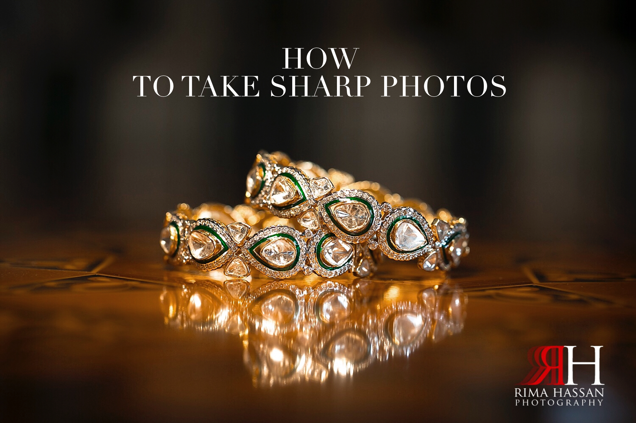 How to Take Sharp Photos.jpg