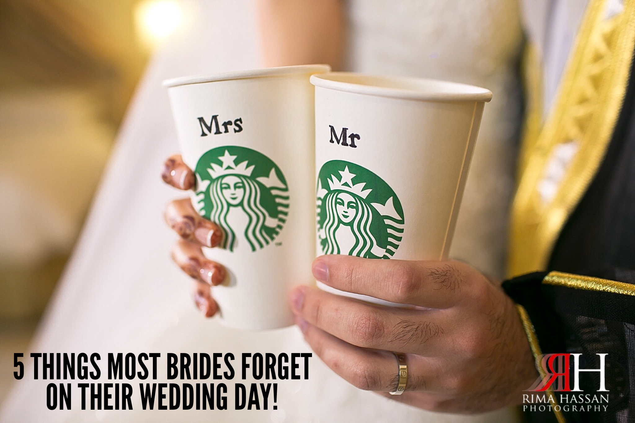 5 Things Bride Forget On their Wedding Day